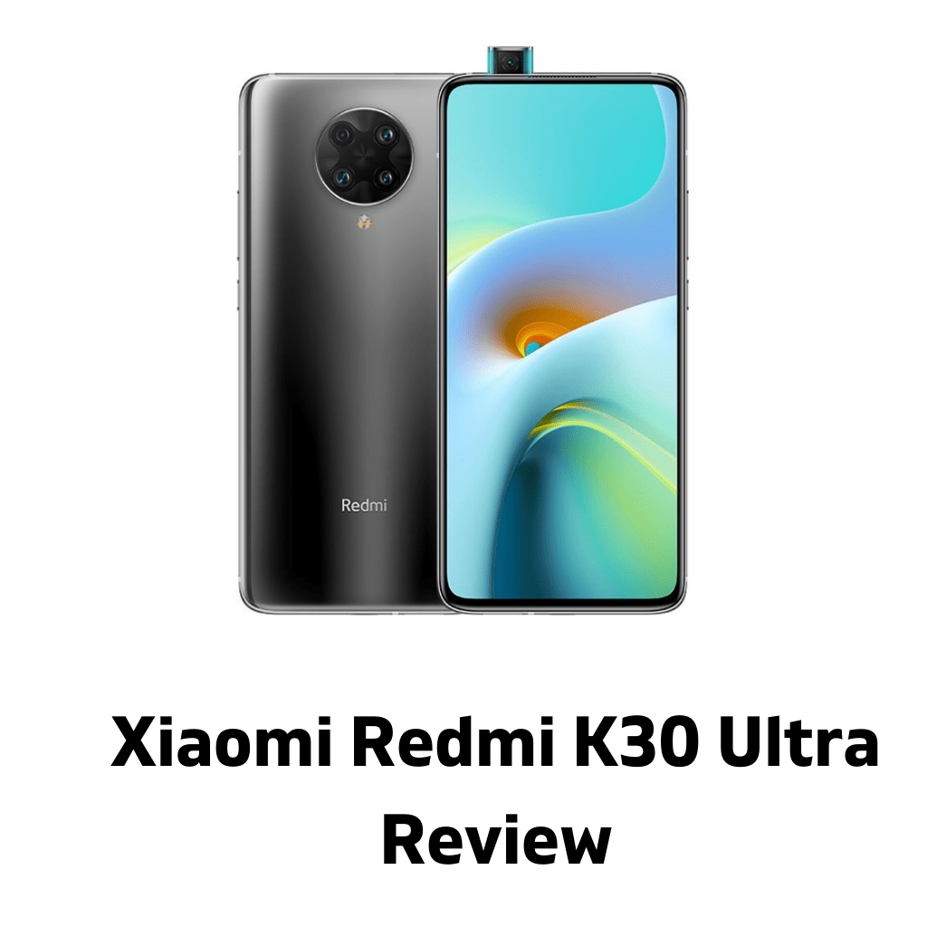 Xiaomi Redmi K30 Ultra Review 2021 | Mobile Full Specifications