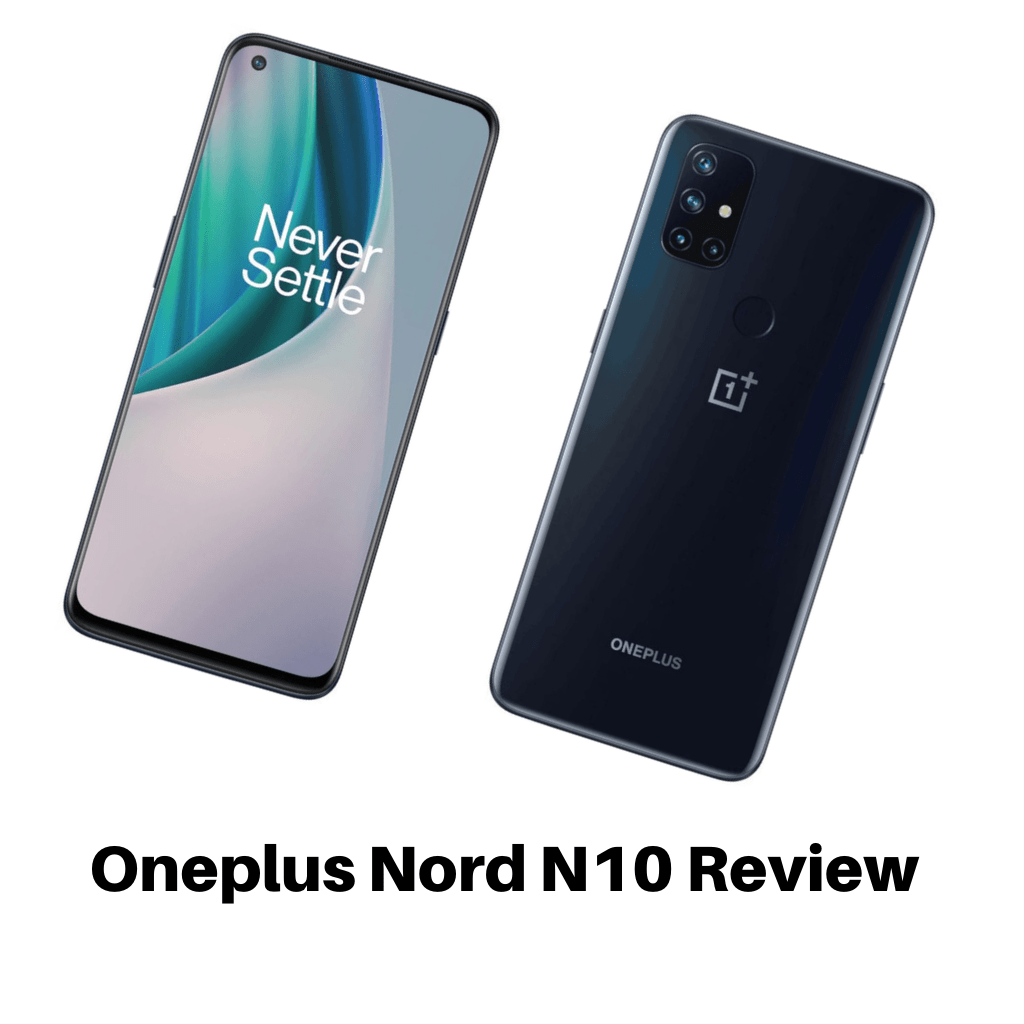 Oneplus Nord N10 Review