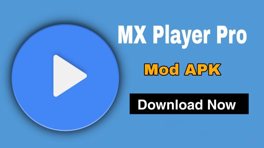 MX Player Pro (Official Latest) 2021