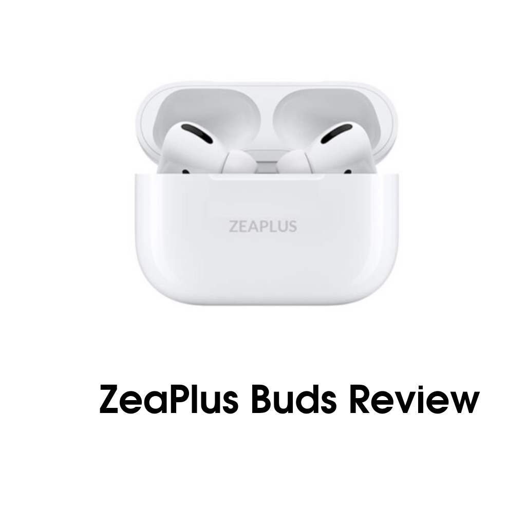 ZeaPlus Buds Review | Best Airpods Pro Price 2021